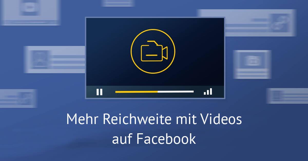 facebook-video-reichweite formate übersicht